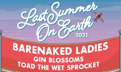 Barenaked Ladies Last Summer on Earth Tour Dates 2021 Calendar