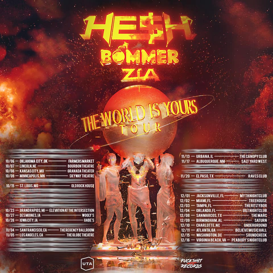 HE$H The World Is Yours Tour Dates 2021 Calendar