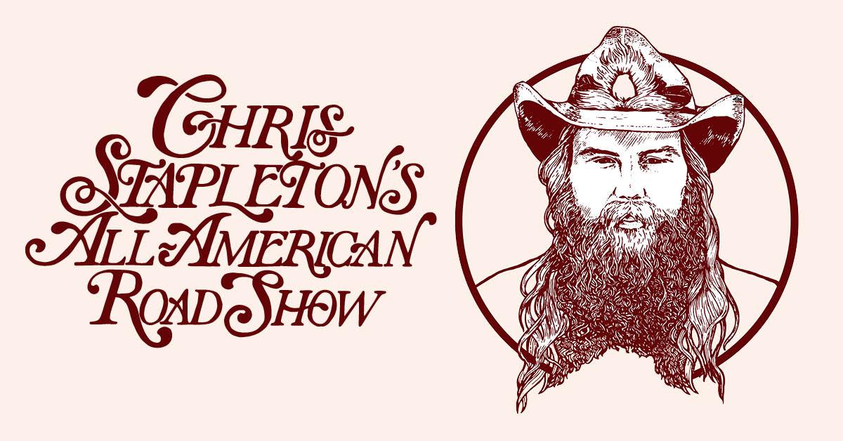 Chris Stapleton All American Roadshow Tour Dates 2021 Calendar