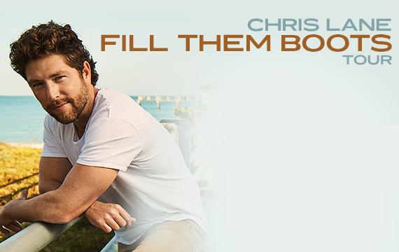 Chris Lane Fill Them Boots Tour Dates 2021 - 2022 Calendar