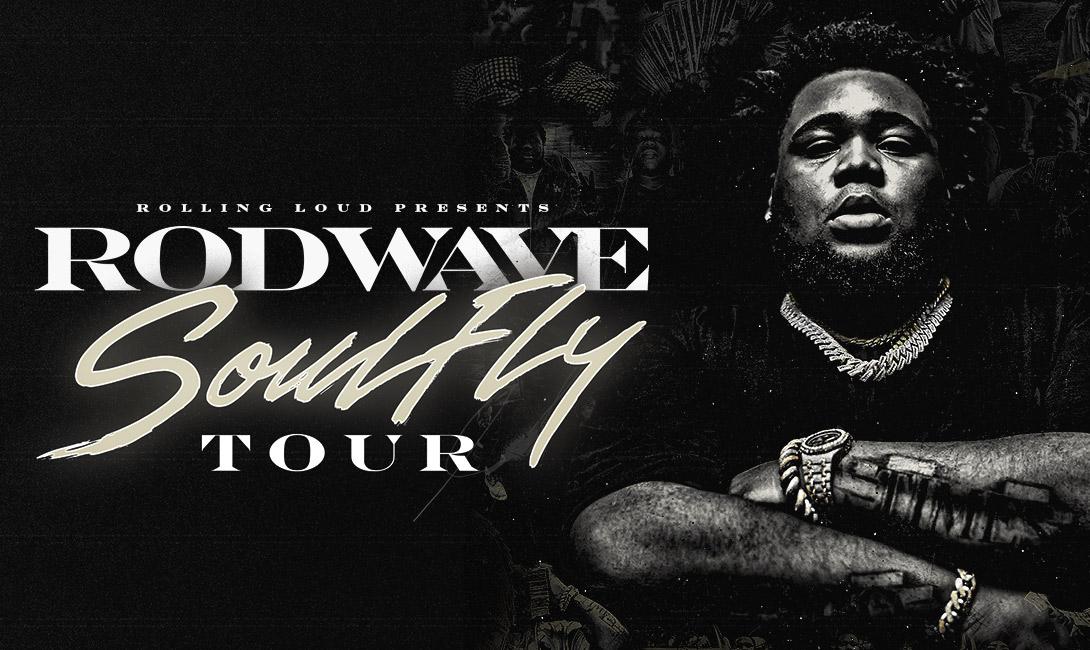 Rod Wave Soulfly Tour Dates 2021  Calendar