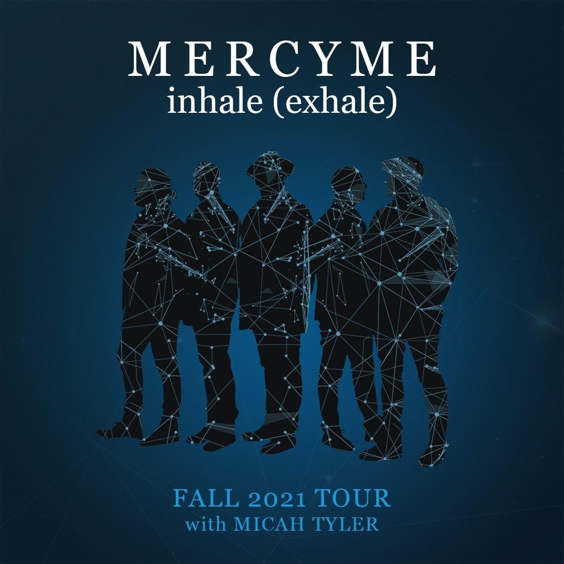 MercyMe Inhale (Exhale) Tour Calendar
