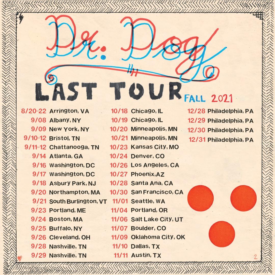 Dr. Dog Last Tour Dates 2021 Calendar