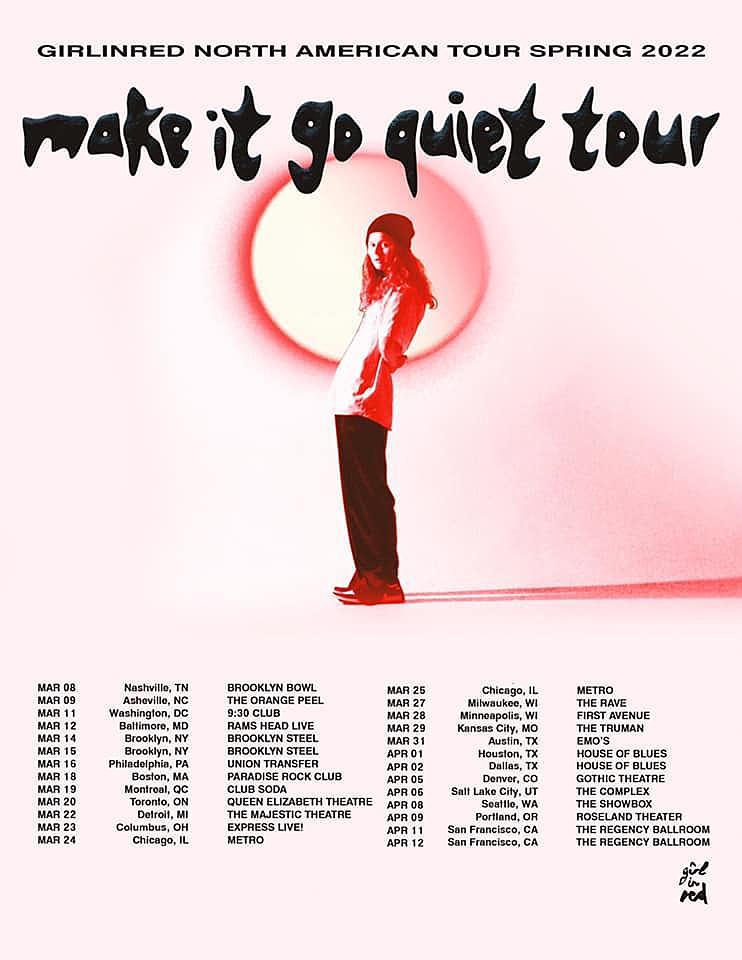 girl in red Make It Go Quiet Tour Dates 2022 Calendar