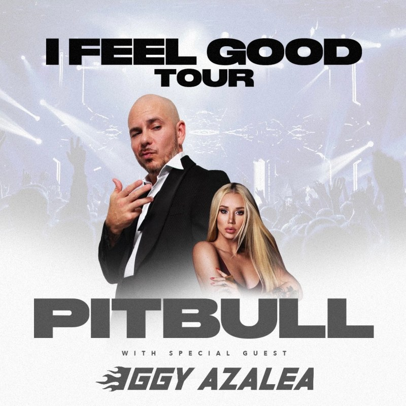 Pitbull I Feel Good Tour Dates 2021 Calendar