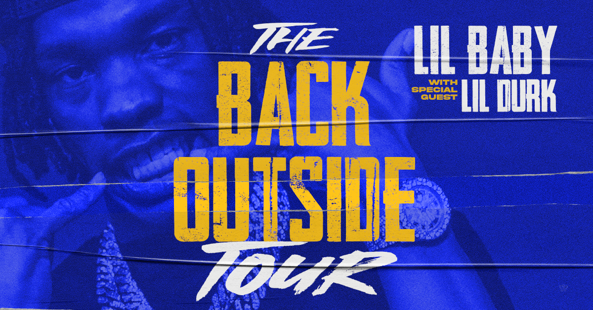 Lil Baby The Back Outside Tour Dates 2021 Calendar