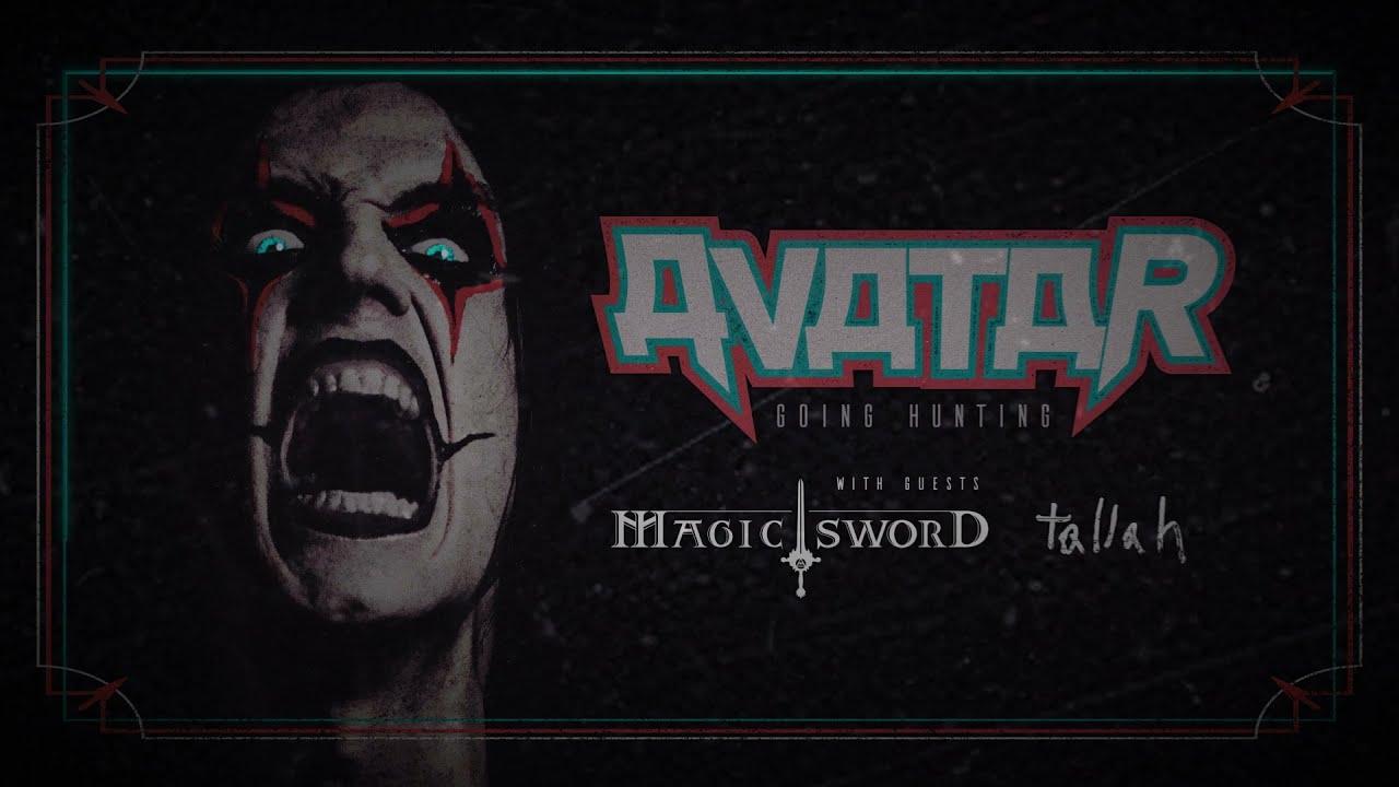 Avatar Going Hunting Tour Dates 2021 Calendar