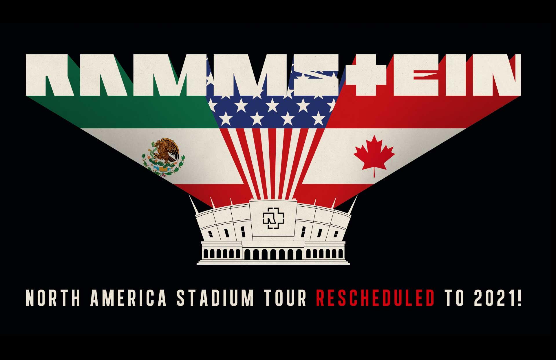 Rammstein North American Tour Dates - Rescheduled for 2021 Calendar