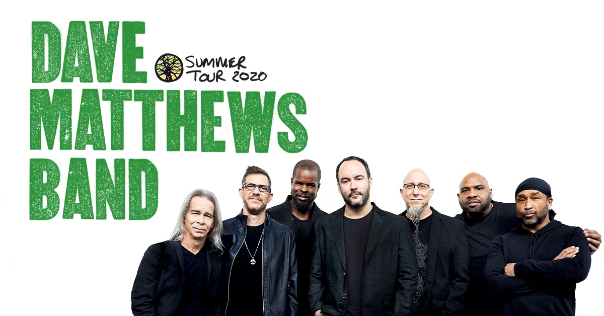 Dave Matthews Band Summer Tour Dates - Rescheduled for 2021 Calendar