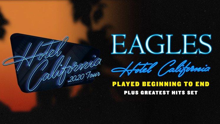 Eagles Hotel California Tour Dates - Rescheduled to 2021 Calendar
