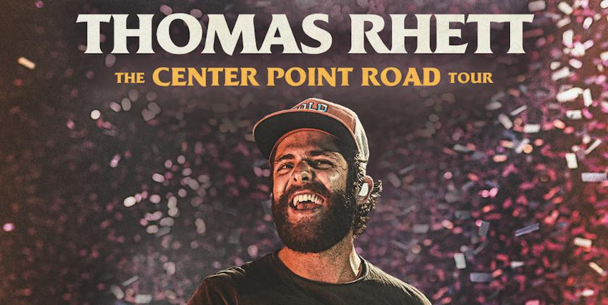 Thomas Rhett Center Point Road Tour Dates - Rescheduled for 2021 Calendar