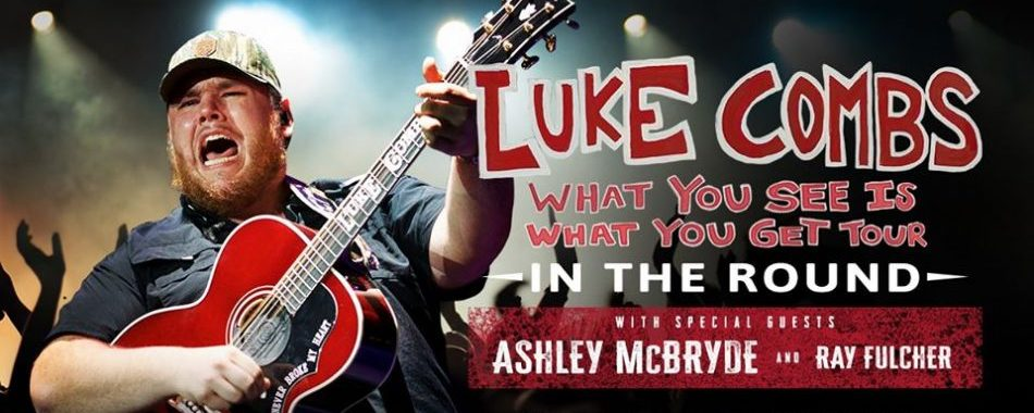 Luke Combs What You See Is What You Get Tour Dates 2021 Calendar