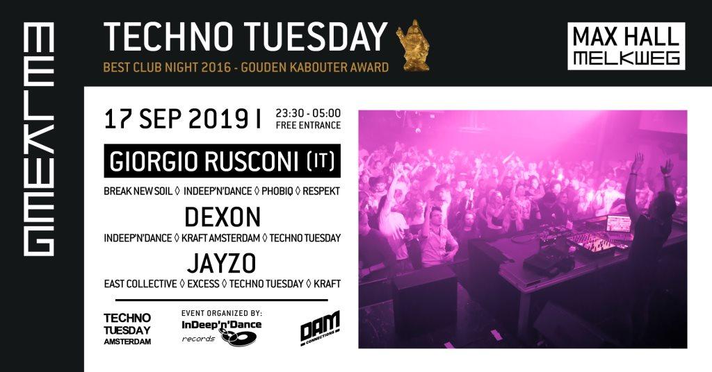 Techno Tuesday - Giorgio Rusconi (IT), Dexon (NL)