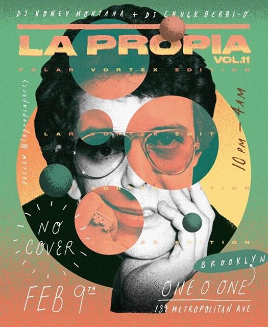 La Propia Vol 11 Polar Vortex Edition At 101brooklyn Saturday