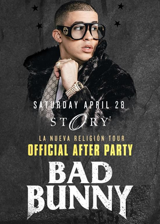 83d3a20b Bad Bunny at STORY - Saturday, Apr 28 - Guestlist, Tickets, and Bottle ...