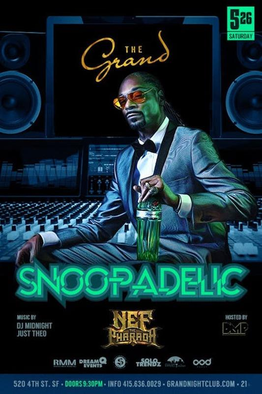 Snoop Dogg At The Grand Saturday May 26 Guestlist Tickets And