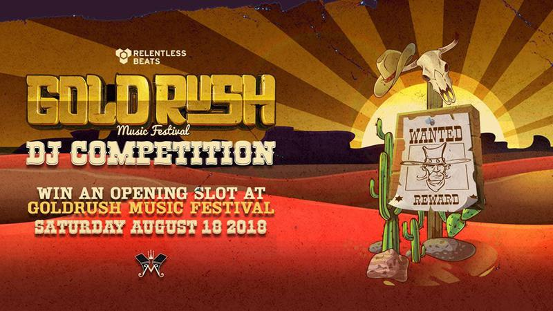 Relentless Beats – Goldrush DJ Competition 2018 at Monarch