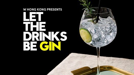 Let the drinks be GIN