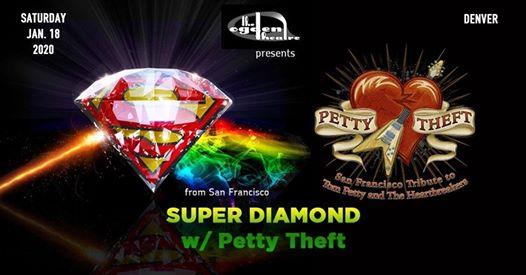 Super Diamond -The Neil Diamond Tribute w/ Petty Theft in Denver