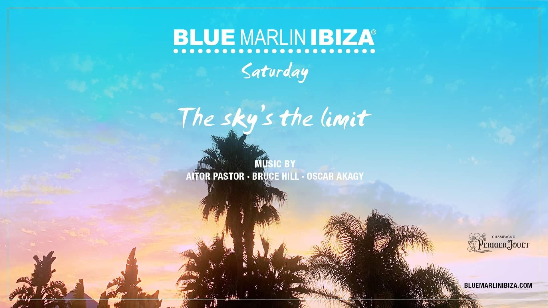 Blue Marlin Ibiza 2021 eventos todos los sábados 2021 The Sky´s the limit