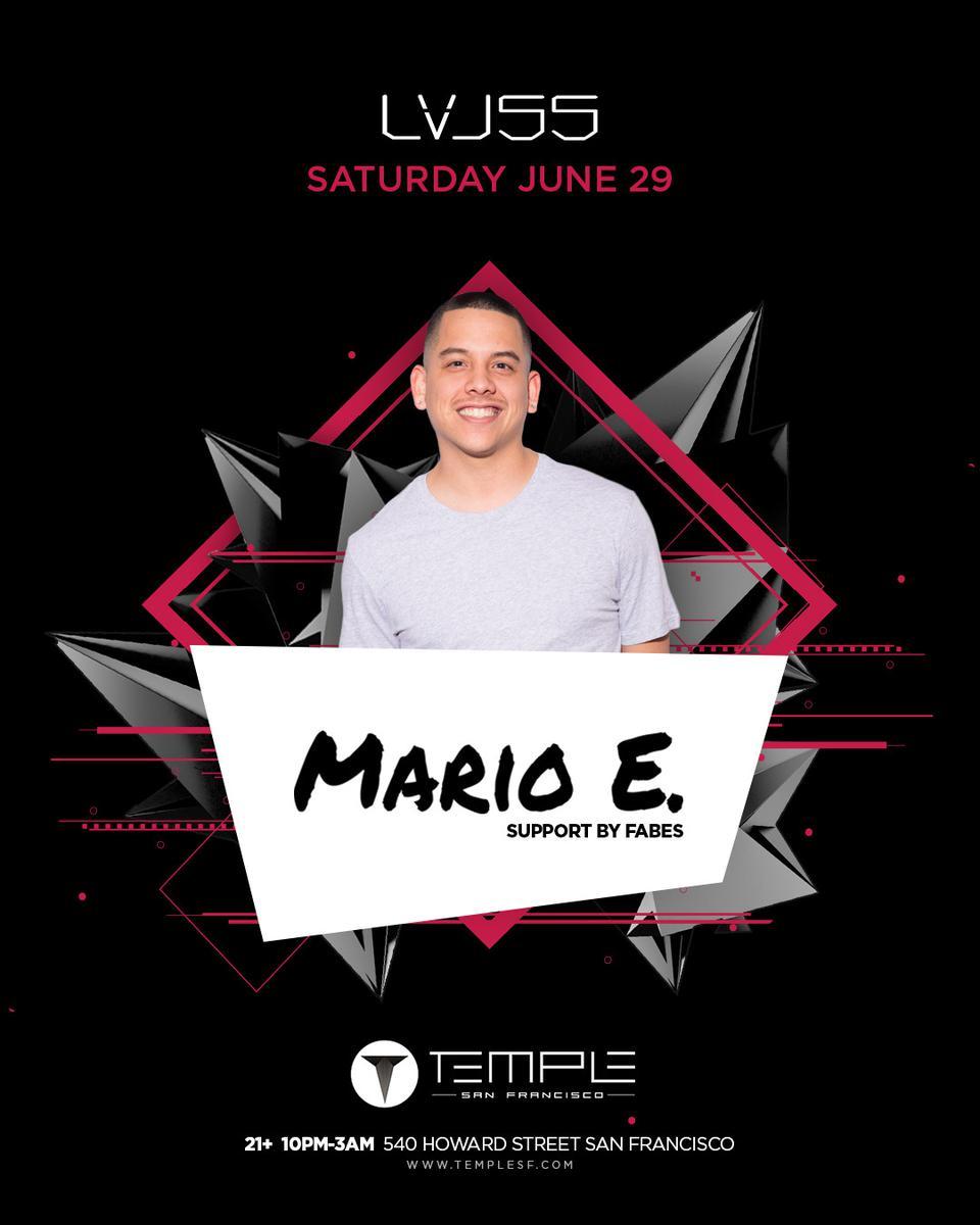 Mario E  at Temple - Saturday, Jun 29 - Guestlist, Tickets, and Bottle  Service | Discotech