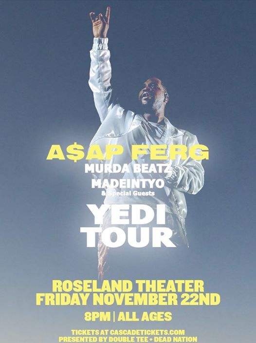 A$AP Ferg - The Yedi Tour at Roseland Theater - Friday, Nov