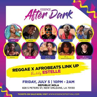 2019 ESSENCE FESTIVAL After Dark Series: Reggae X Afrobeat