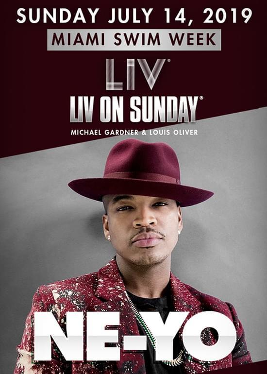 Ne-Yo ON SUNDAY at LIV - Sunday, Jul 14 - Guestlist, Tickets, and