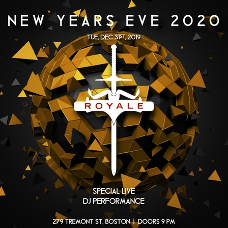 Boston New Years Eve 2020.New Year S Eve 2020 At Royale Tuesday Dec 31 Guestlist