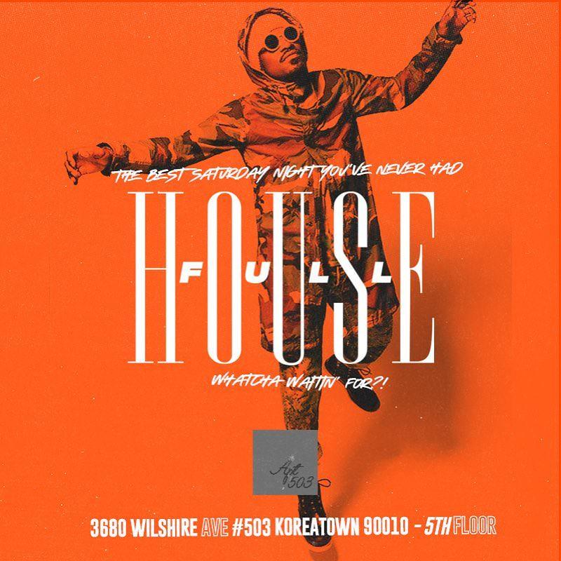Full House Saturdays at Apt  503 - Saturday, Oct 12
