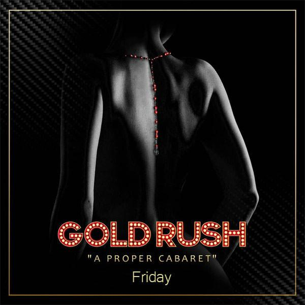 Gold Rush Fridays at Gold Rush Cabaret - Friday, Apr 26